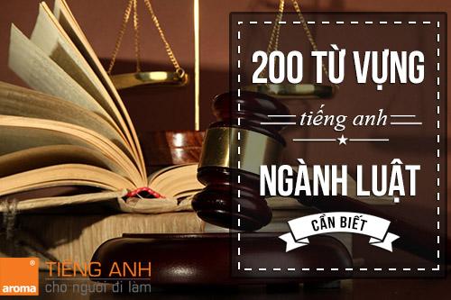 200 tu-vung-tieng-anh-chuyen-nganh-luat-can-biet-p2