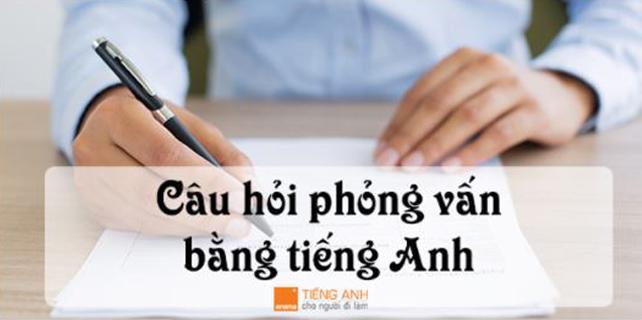 Nhung-cau-hoi-phong-van-bang-tieng-anh-thuong-gap-khi-xin-viec