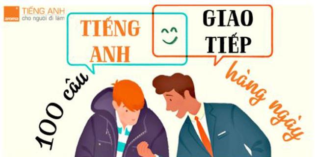 Tong-hop-nhung-cau-tieng-anh-giao-tiep-hang-ngay-theo-tinh-huong