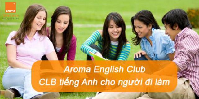 Aroma-english-club-clb-tieng-anh-cho-nguoi-di-lam