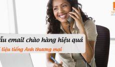 Mau-email-chao-hang-hieu-qua-tai-lieu-tieng-anh-thuong-mai