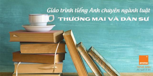 Download-giao-trinh-tieng-anh-chuyen-nganh-luat-thuong-mai-va-dan-su