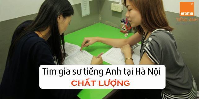 Ban-da-tim-gia-su-tieng-anh-tai-ha-noi-chat-luong-chua