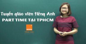 Tieu-chi-chinh-tuyen-giao-vien-tieng-anh-part-time-tai-tphcm