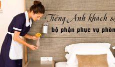 Tieng-anh-khach-san-cho-bo-phan-phuc-vu-phong