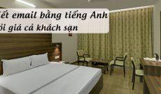 Huong-dan-viet-email-bang-tieng-anh-hoi-gia-ca-khach-san