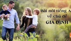 Bài nói tiếng Anh về chủ đề gia đình